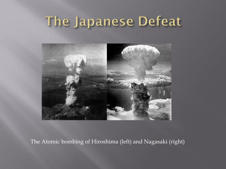The Japanese Defeat