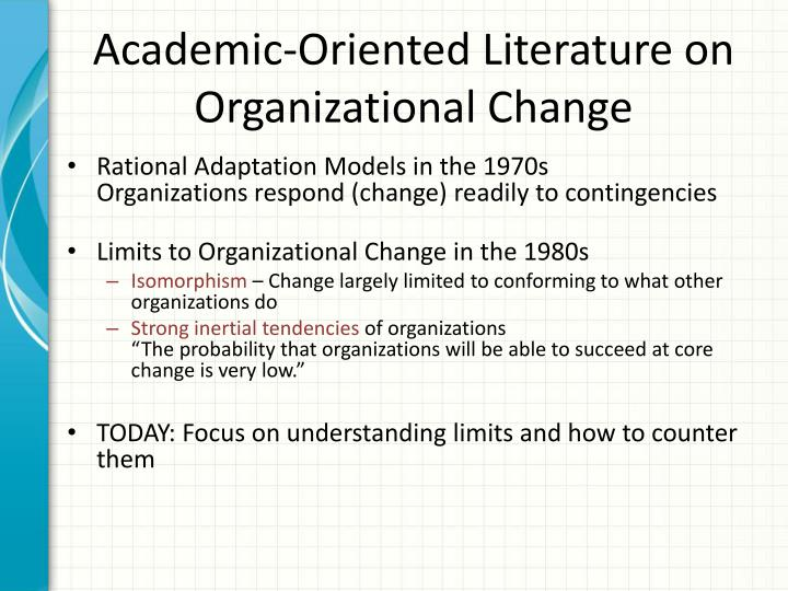 Academic-Oriented Literature on Organizational Change