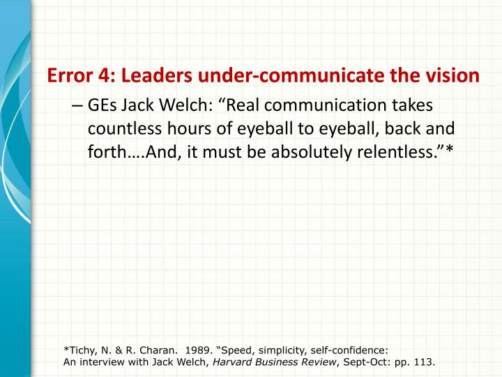 Error 4: Leaders under-communicate the vision