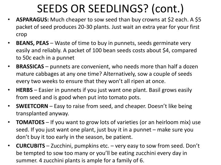SEEDS OR SEEDLINGS? (cont.)