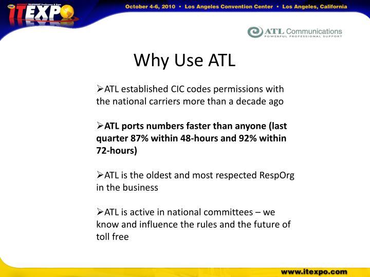 Why Use ATL