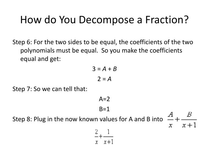 How do You Decompose a Fraction?