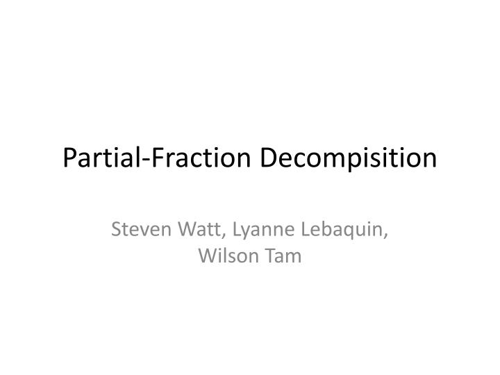 Partial fraction decompisition