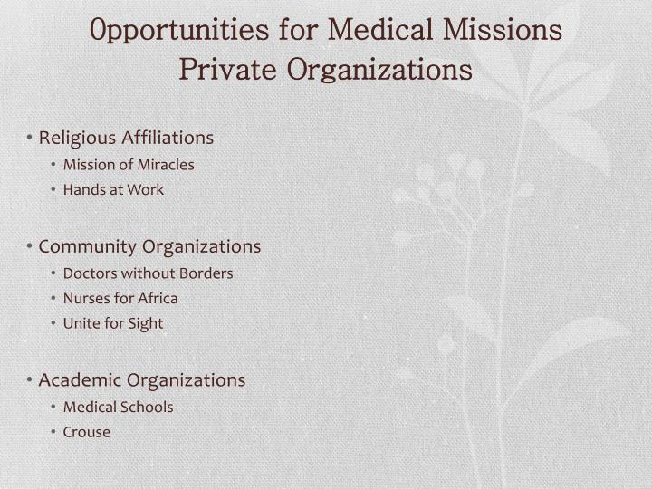 0pportunities for Medical Missions