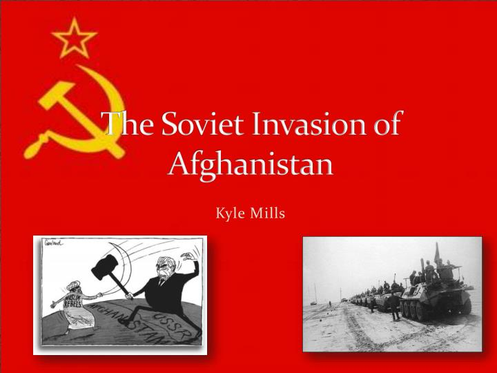 The soviet invasion of afghanistan