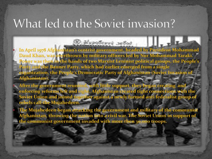 What led to the soviet invasion