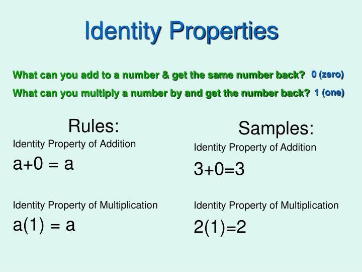 Identity Properties