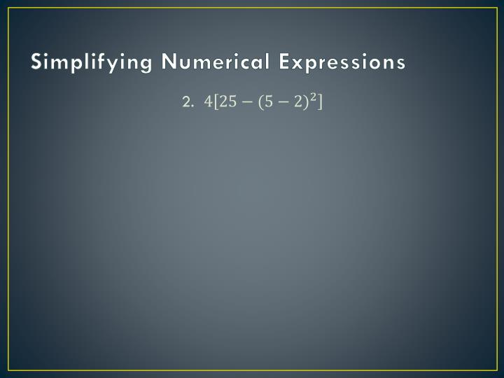 Simplifying Numerical Expressions