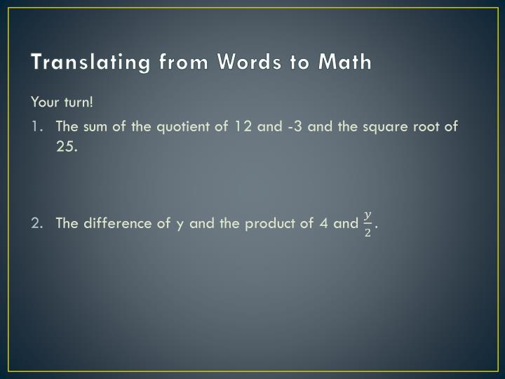 Translating from Words to Math