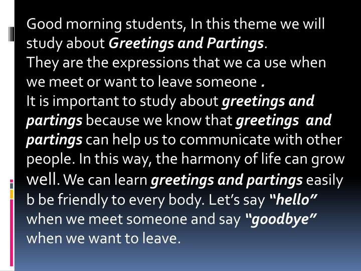 Good morning students, In this theme we will study about