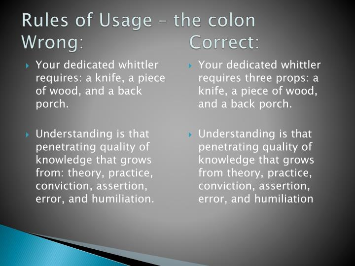 Rules of Usage – the colon