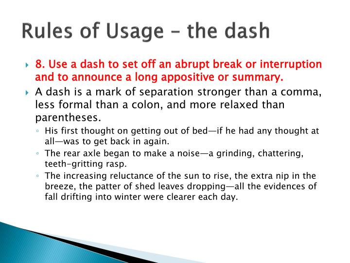 Rules of Usage – the dash