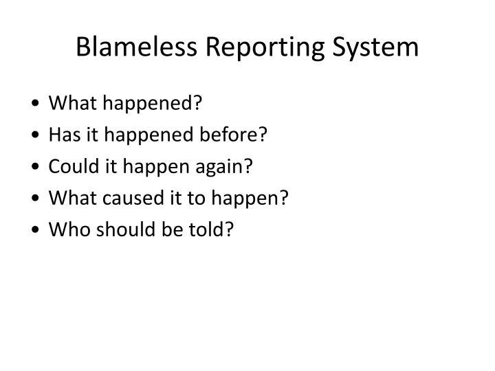Blameless Reporting System