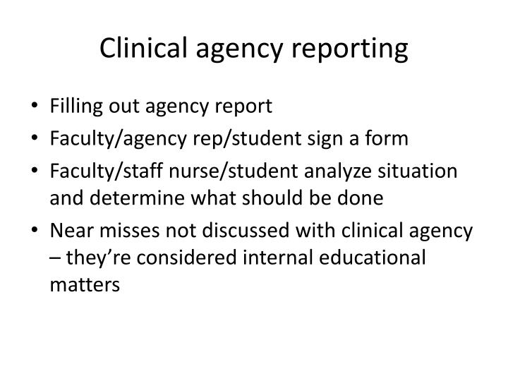 Clinical agency reporting