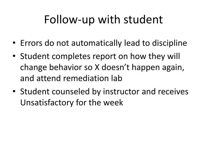 Follow-up with student