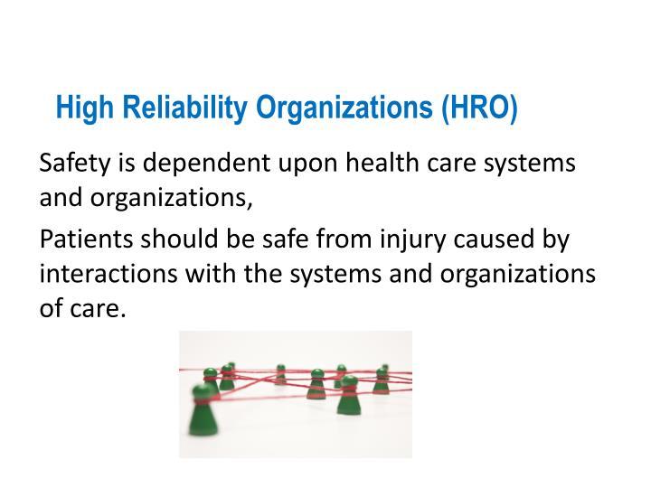 High Reliability Organizations (HRO)