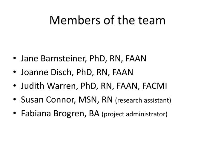 Members of the team