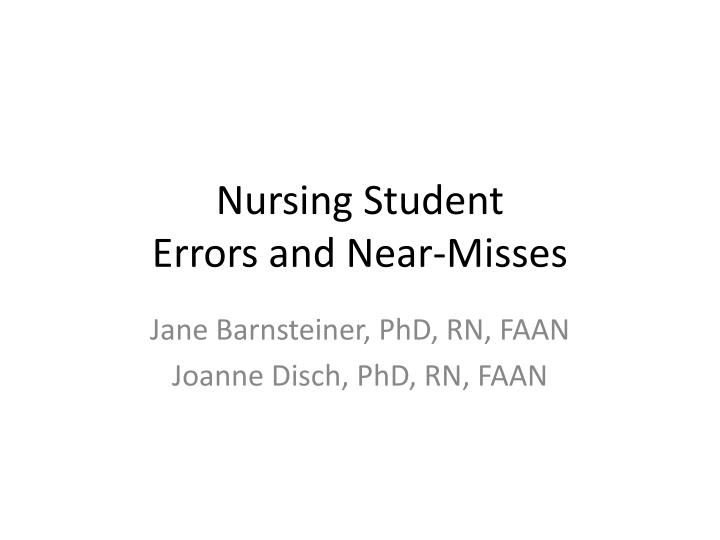 Nursing student errors and near misses