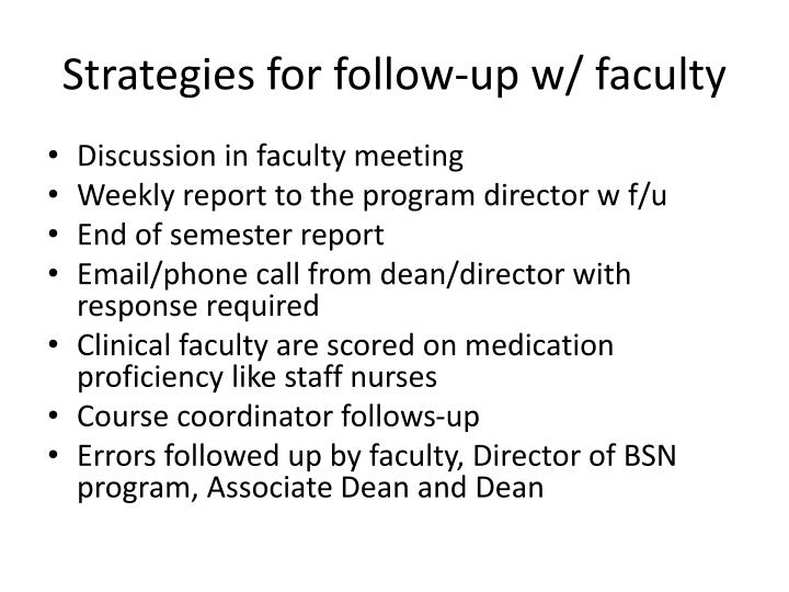 Strategies for follow-up w/ faculty