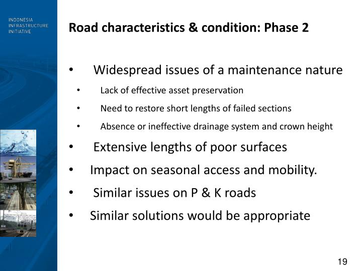 Road characteristics & condition: Phase 2
