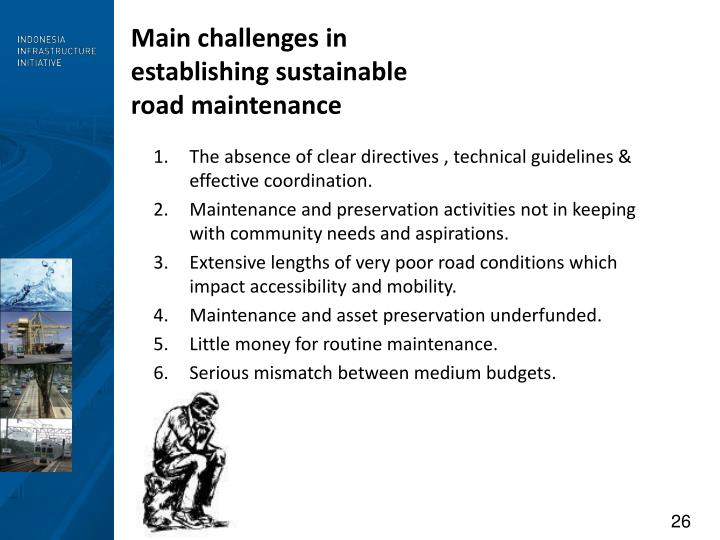 Main challenges in establishing sustainable road maintenance