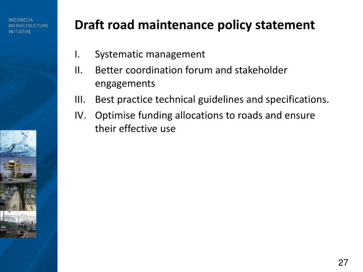 Draft road maintenance policy statement