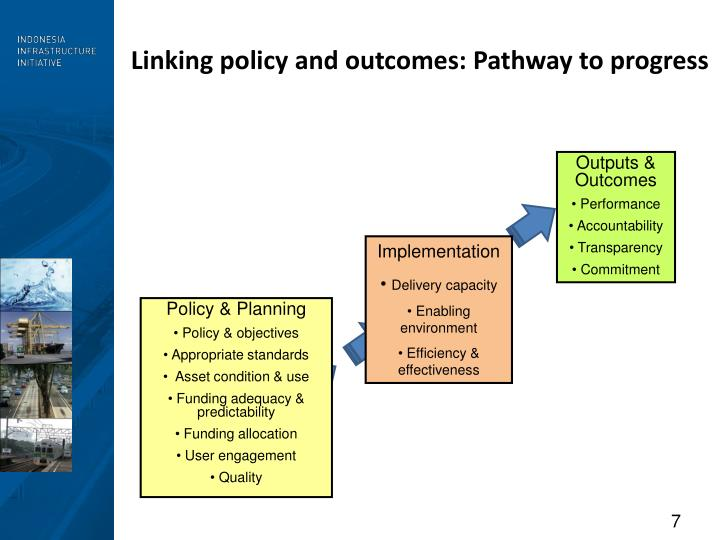 Linking policy and outcomes: Pathway to progress
