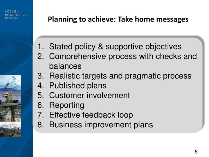 Planning to achieve: Take home messages