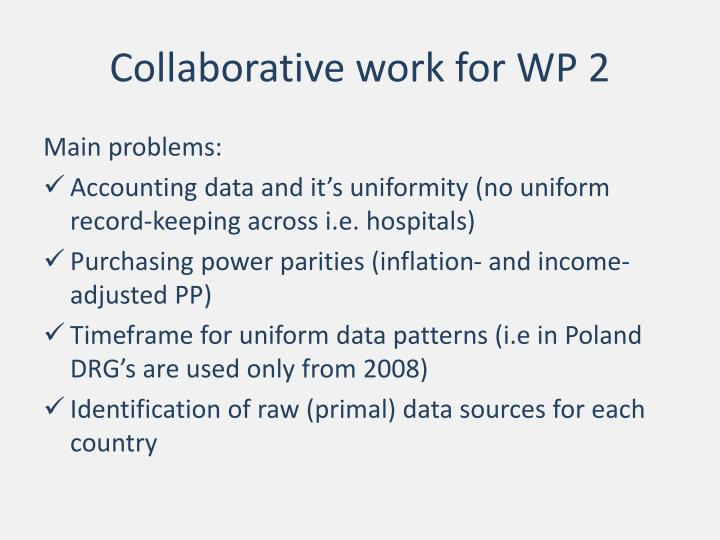 Collaborative work for WP 2