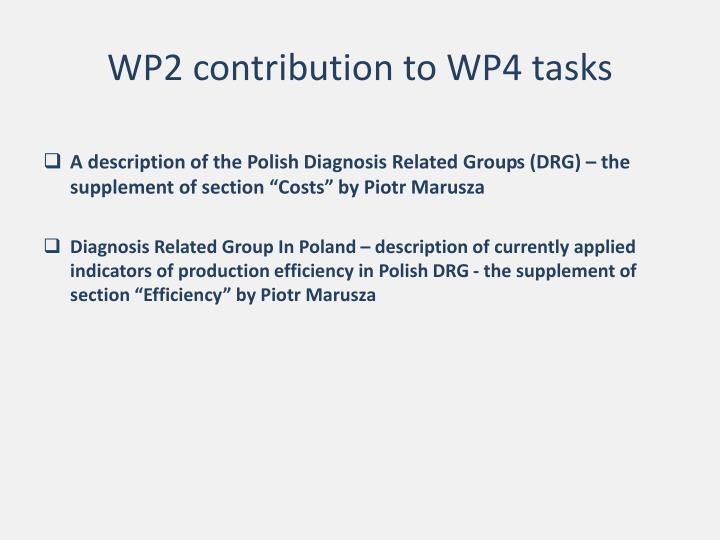 WP2 contribution to WP4 tasks