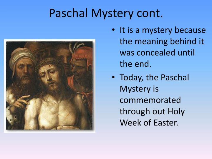 Paschal mystery cont