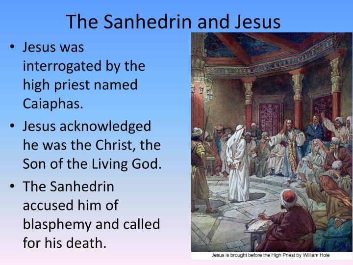 The Sanhedrin and Jesus