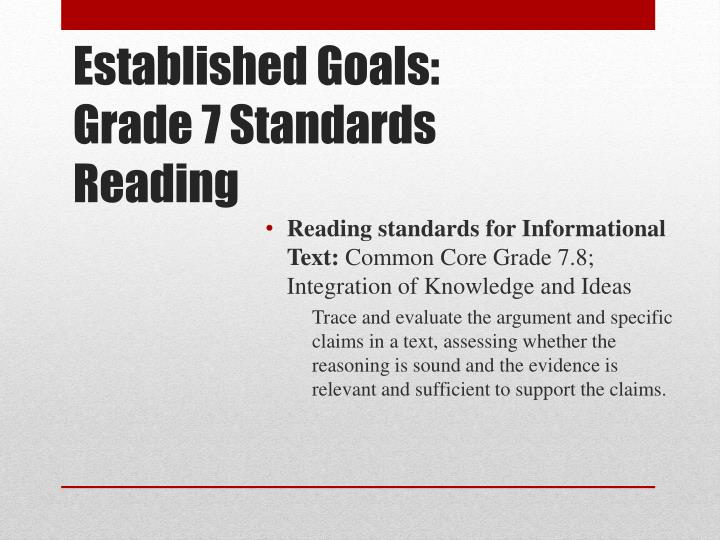 Established goals grade 7 standards reading