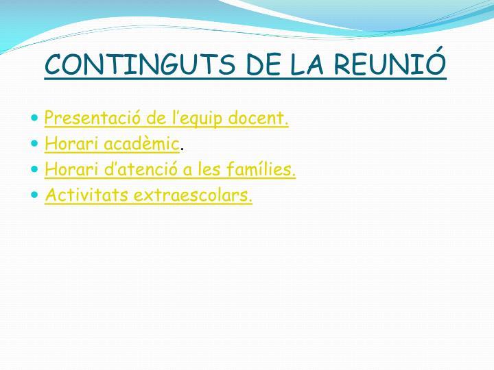 CONTINGUTS DE LA REUNIÓ