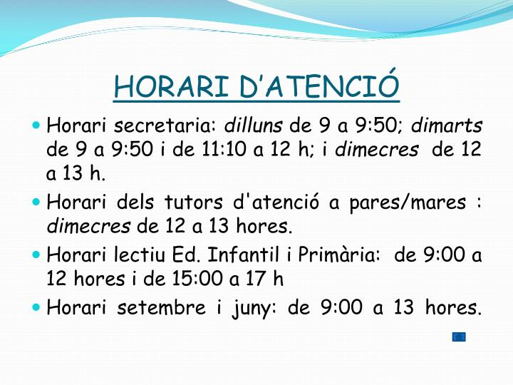 HORARI D'ATENCIÓ