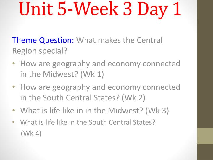 Unit 5 week 3 day 1