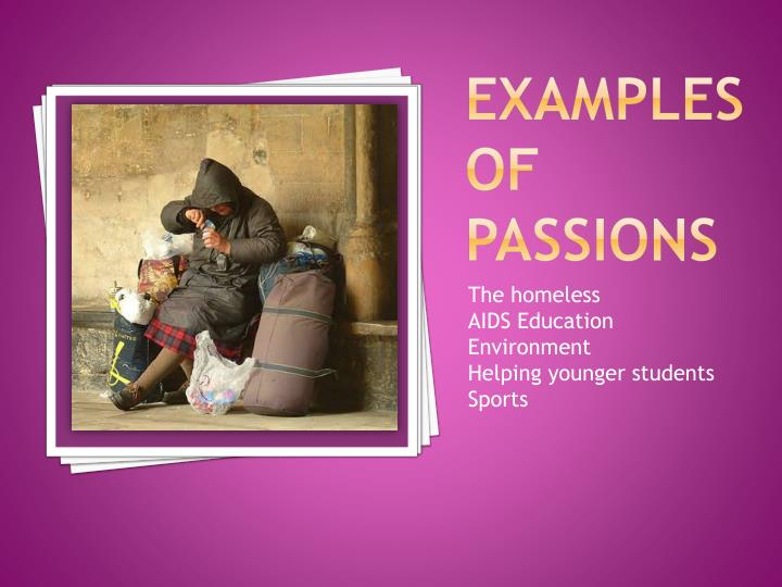Examples of Passions
