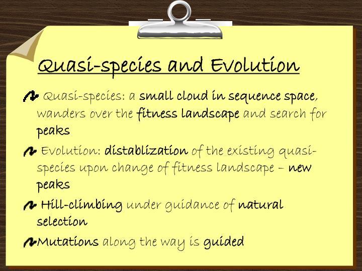 Quasi-species and Evolution