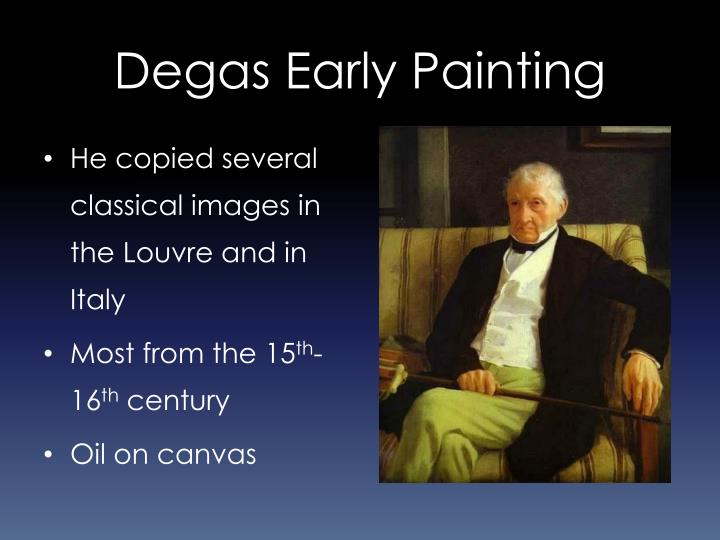 Degas Early Painting