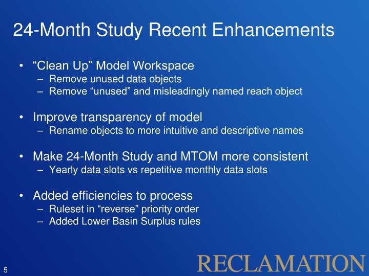 24-Month Study Recent Enhancements