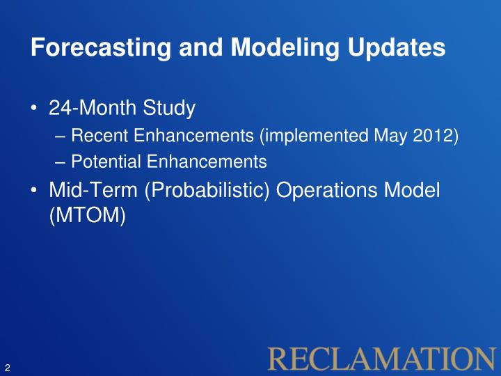 Forecasting and Modeling Updates