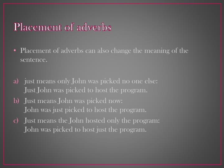 Placement of adverbs