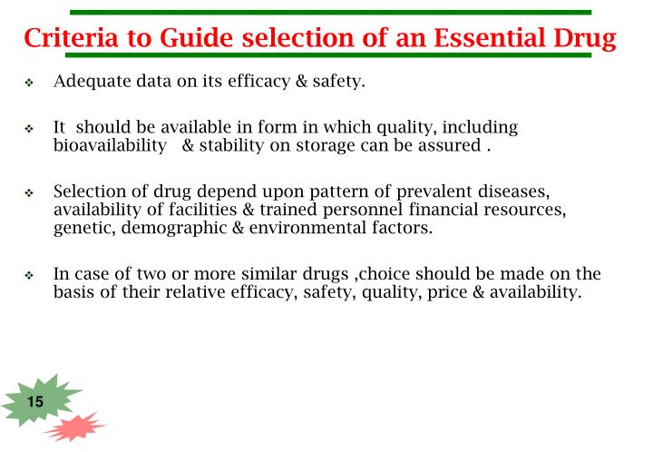 Criteria to Guide selection of an Essential Drug