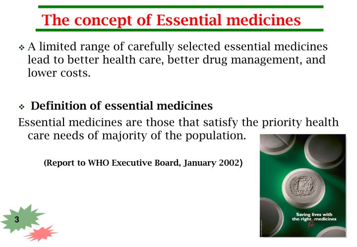The concept of Essential medicines