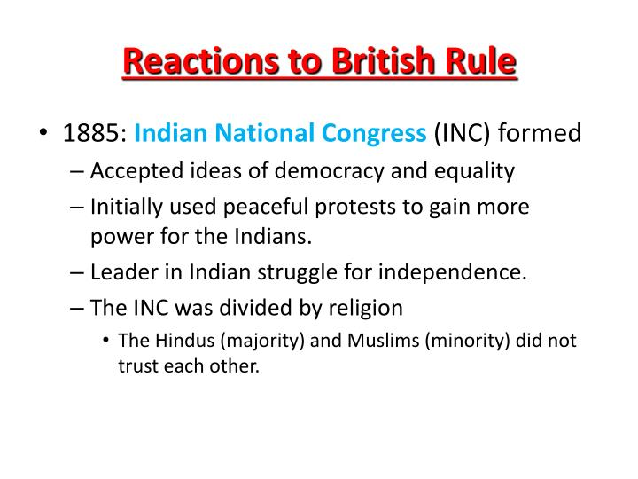 Reactions to British Rule