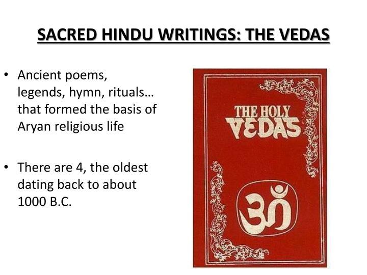 SACRED HINDU WRITINGS: THE VEDAS