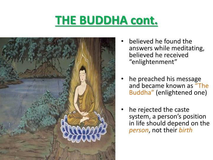 THE BUDDHA cont.