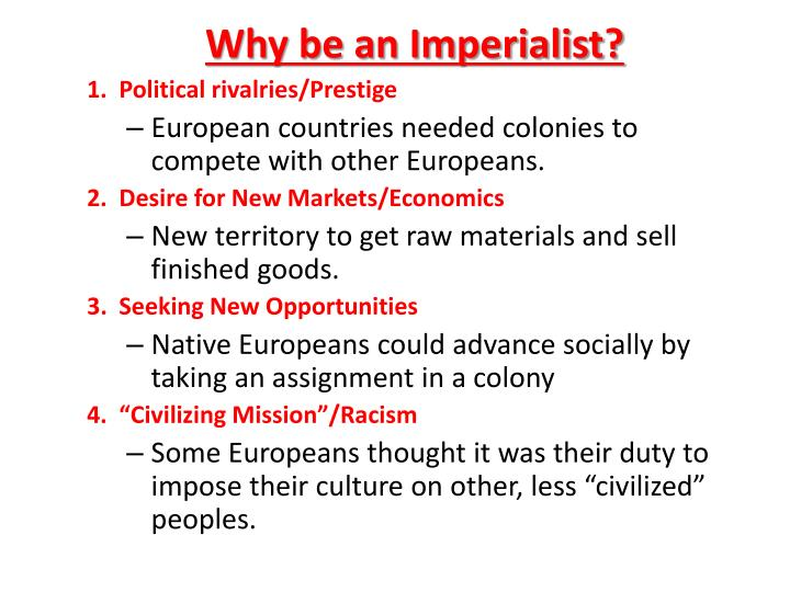 Why be an Imperialist?