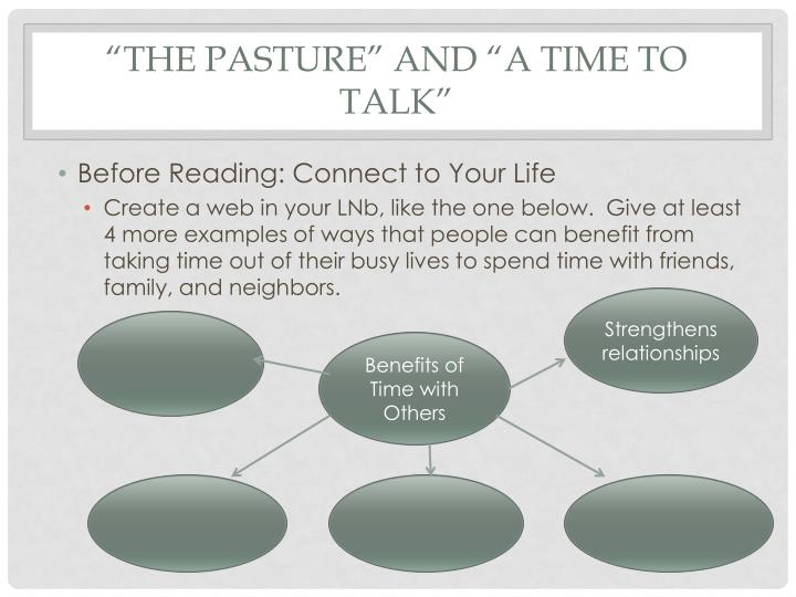 The pasture and a time to talk
