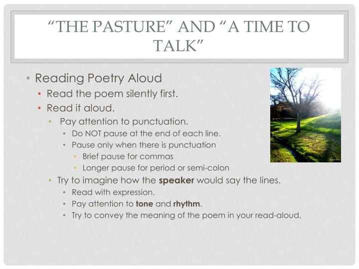 """The Pasture"" and ""A Time to talk"""